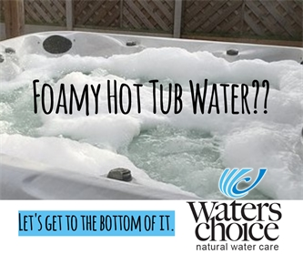 Foamy Spa Water?