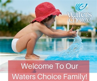 Welcome To Our Waters Choice Family