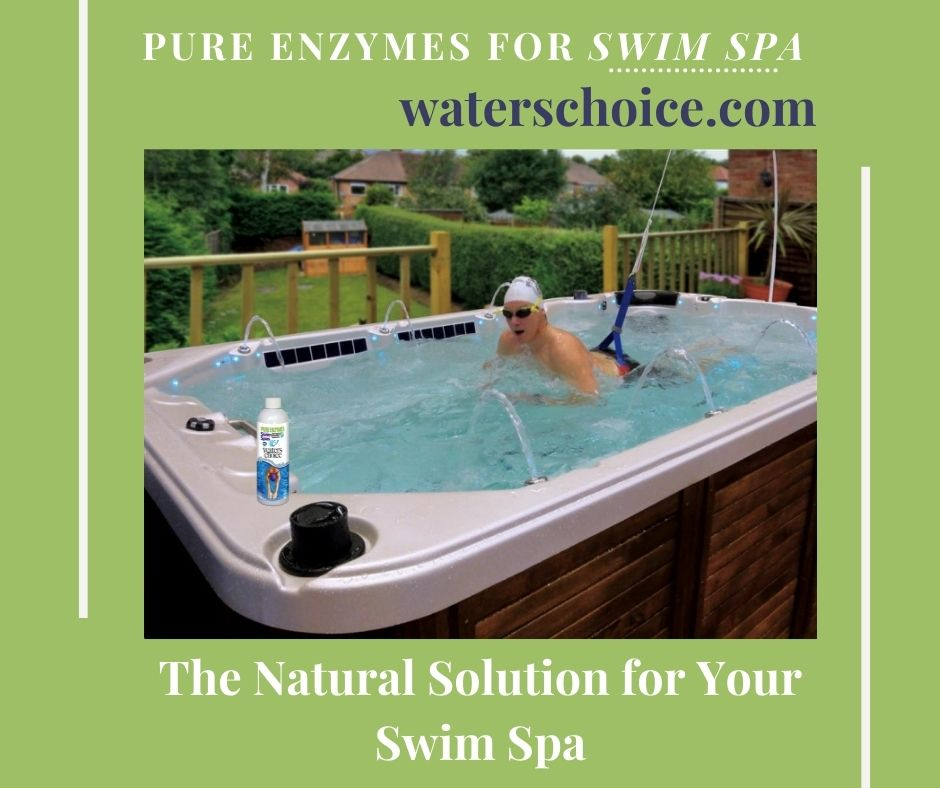 Enzymes -  A Natural Solution For Your Swim Spa Water